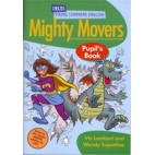 MIGHTY MOVERS - PUPIL'S BOOK