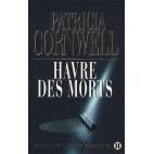 Havre des morts - Une enquête de Kay Scarpetta