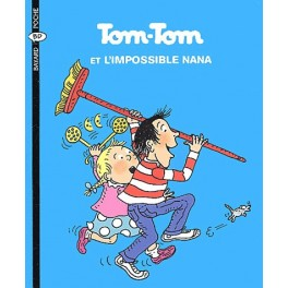 Tom-Tom et Nana Tome 1 Tom-Tom et l'impossible Nana
