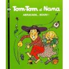Tom-Tom et Nana Tome 16 Abracada ... Boum !
