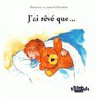 J'AI REVE QUE... - RIBAMBELLE CP - ALBUM 1, SERIE BLEUE