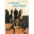 LE MONDE D'EN HAUT (POCHE)