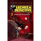 LECHUZA DETECTIVE 2 OPERACION PETROGLIFO