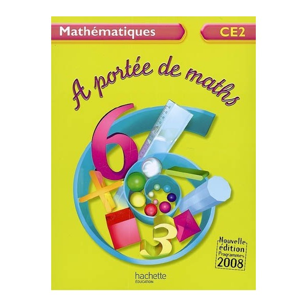 A portee de maths mathematiques ce2 for A portee de maths cm1