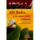 Ali Baba et les quarante voleurs - Et autres contes des Mille et Une Nuits