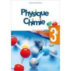 PHYSIQUE-CHIMIE CYCLE 4 / 3E - LIVRE ELEVE - ED. 2017
