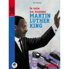 MARTIN LUTHER KING (ROMAN) - JE SUIS UN HOMME
