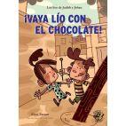 VAYA LIO CON EL CHOCOLATE