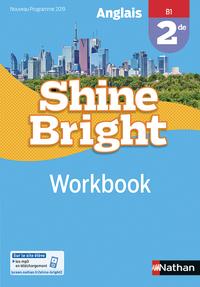 SHINE BRIGHT 2E WORKBOOK - 2019
